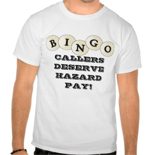 Bingo Callers t-shirt