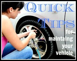 Quick tips for maintaining your vehicle. http://bit.ly/Yf6TBk