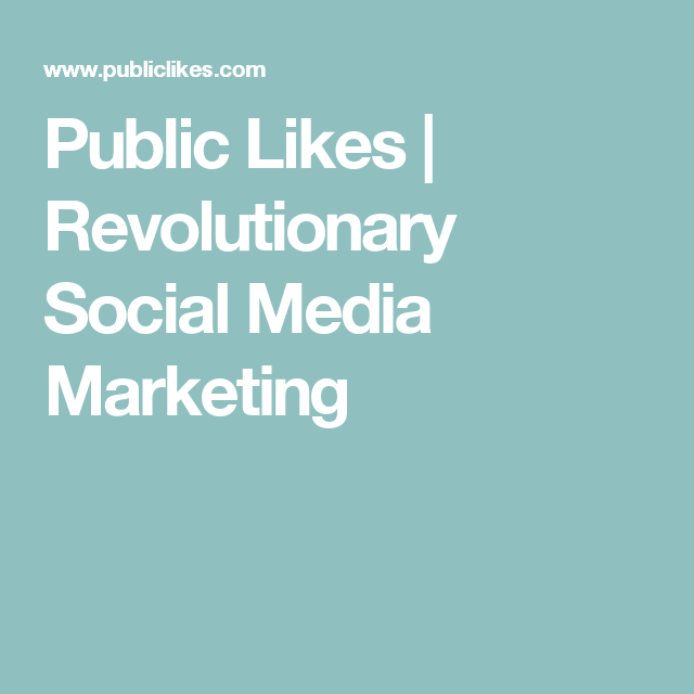 Public Likes  Revolutionary Social Media Marketing  WorkFrom
