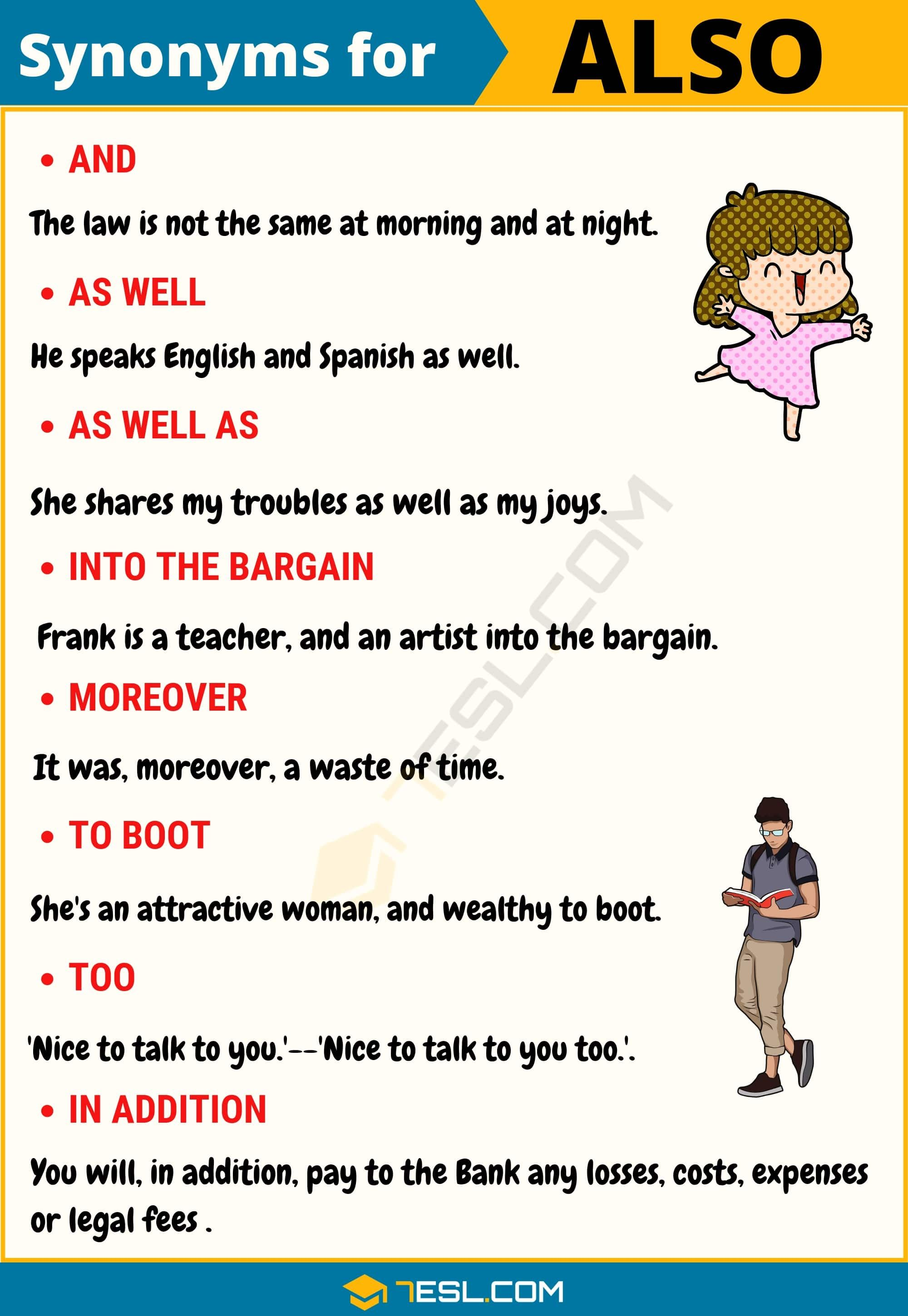 ALSO Synonym List of 20 Synonyms for Also with Examples   20 E S L ...