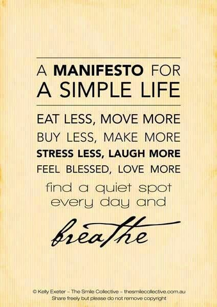 A Manifesto for a Simple Life...