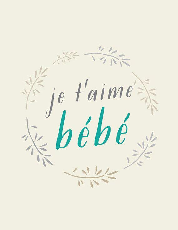 3c963f57a je t aime bebe - I love you my baby  love quotes
