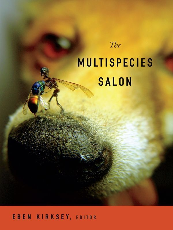 The Multispecies Salon, Eben Kirksey - Amazon.com