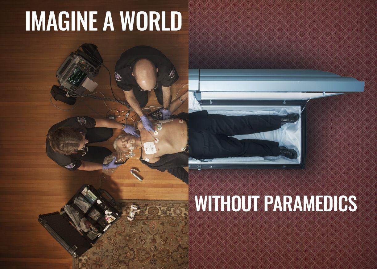 Imagine a world without paramedics paramedic ads