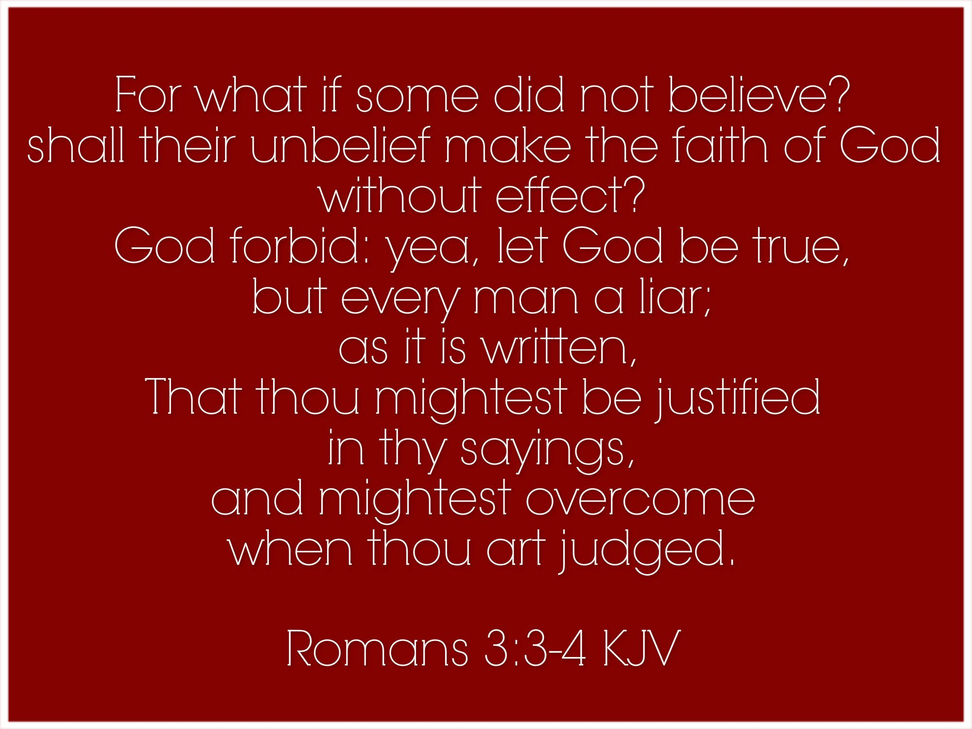 Romans 3:3-4 | Scripture verses, Christian quotes, Word of god