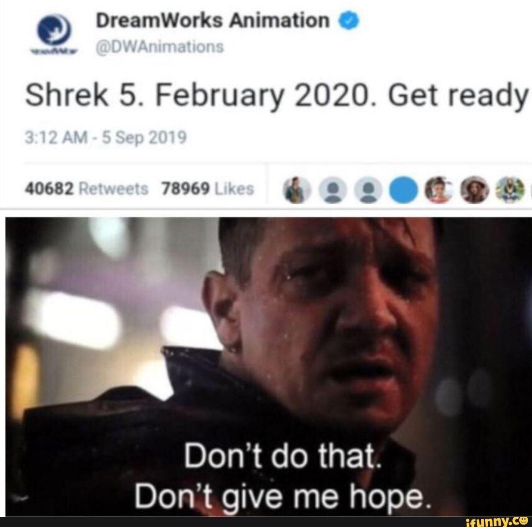 Dreamworks Animation 0 Shrek 5 February 2020 Get Ready Don T