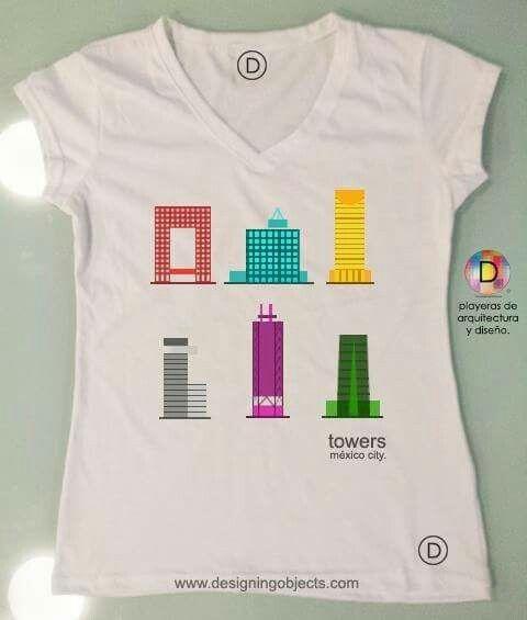 f245e53155798 TOWERS MEXICO  tshirt  architecture  architect  playera  arquitectura   arquitecto diseño propio.