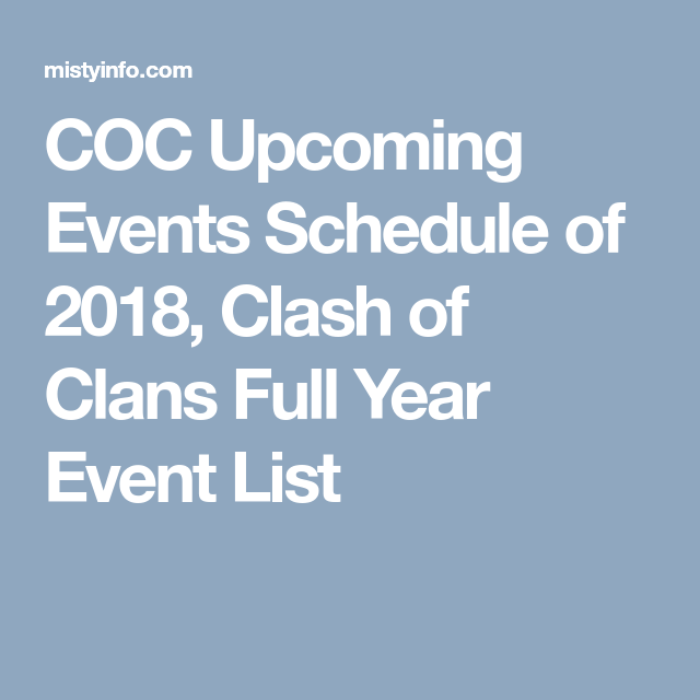maj noel 2018 clash of clans COC Upcoming Events Schedule of 2018, Clash of Clans Full Year  maj noel 2018 clash of clans