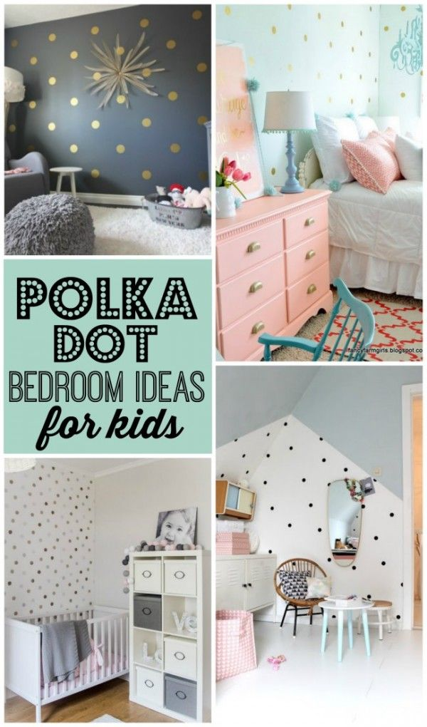Polka Dot Bedrooms For Kids Design Dazzle Polka Dot Bedroom Kids Bedroom Bedroom Diy