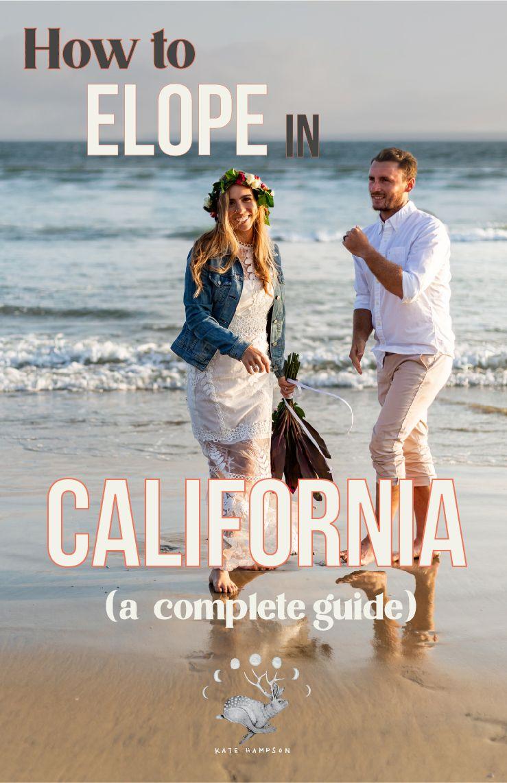How to elope in california in 2020 elope wedding
