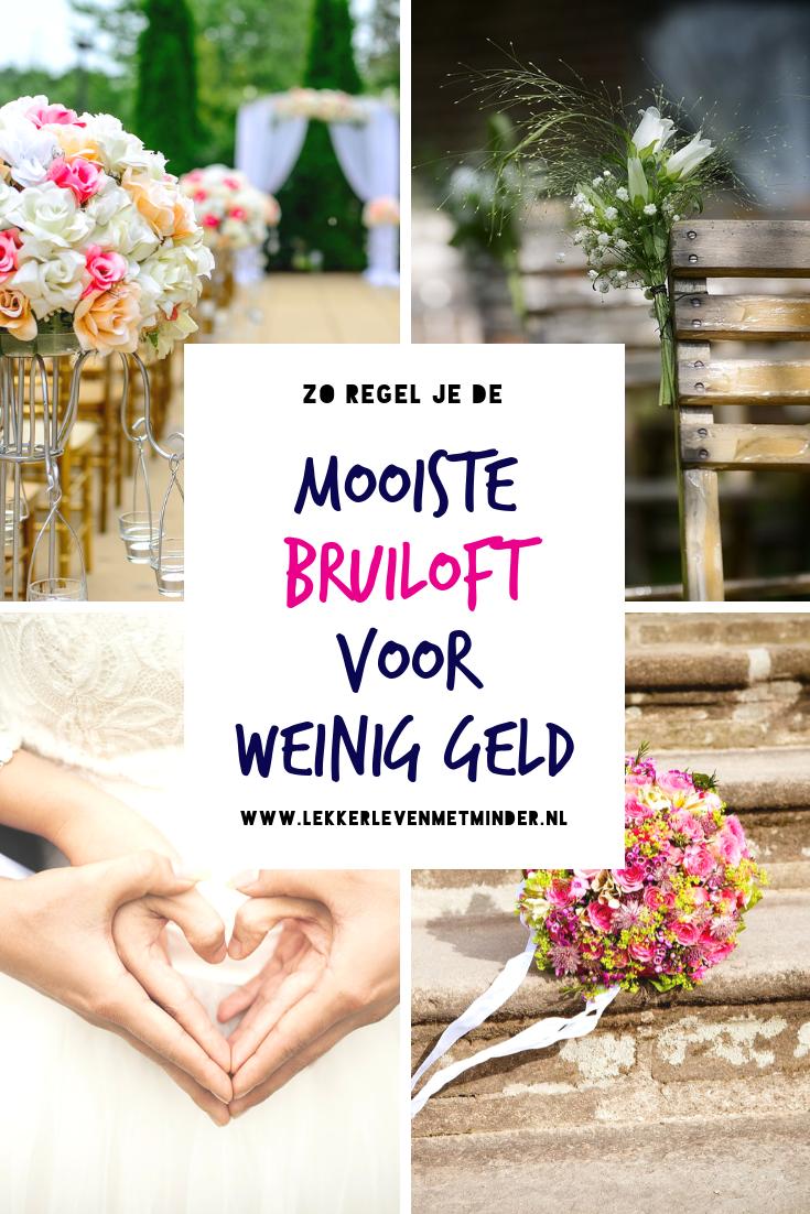 De Mooiste Bruiloft Voor Weinig Geld Bruiloftsideeen