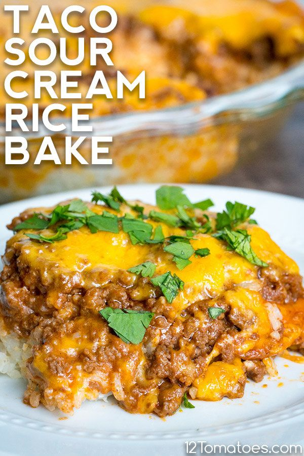 Taco Sour Cream Rice Bake Recipe In 2020 Recipes Mexican Food Recipes Food