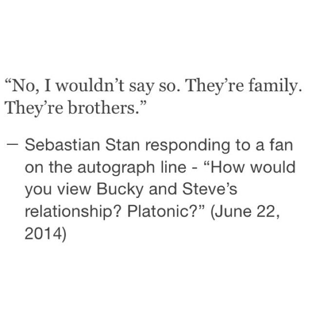 """""""No, I wouldn't say so. They're family. They're brothers."""" -- Sebastian Stan responding to a fan on the autograph line THANK YOU SEB FOR CLEARING THAT UP"""
