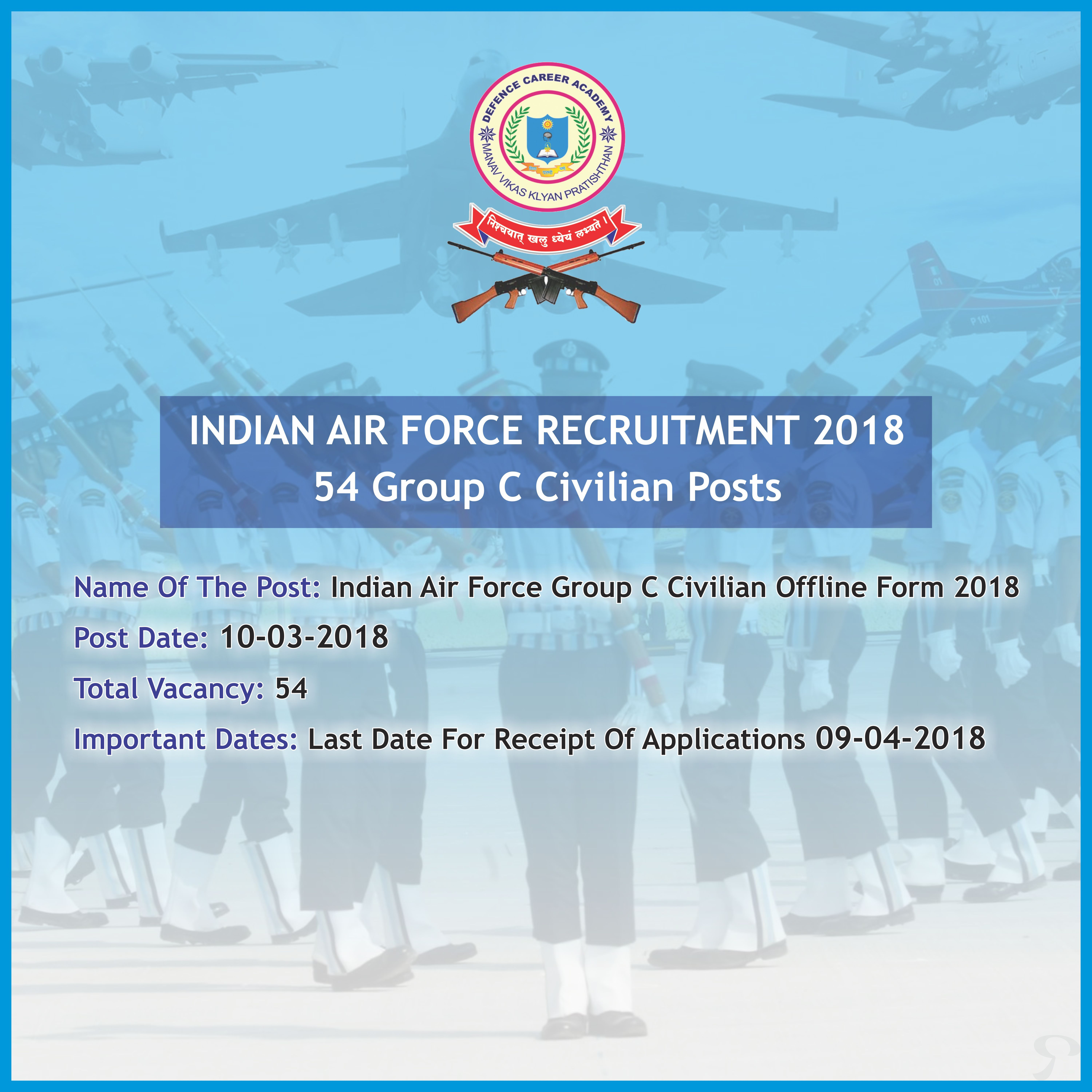 Indian Air Force Recruitment 2018 Apply now