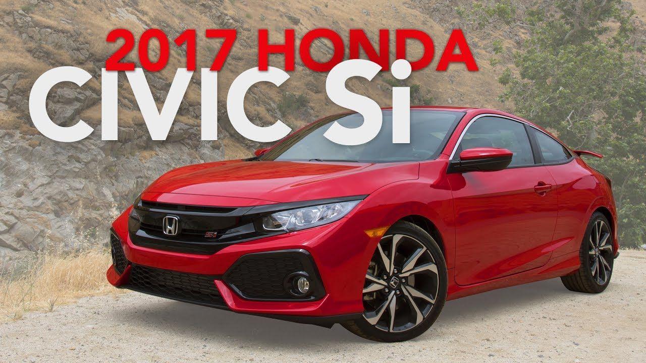 2017 Honda Civic Si Review First Drive Honda civic si
