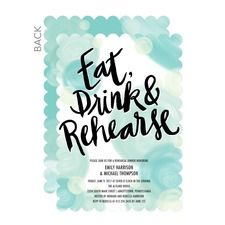 Eat Drink Rehearse Rehearsal Dinner Invitations