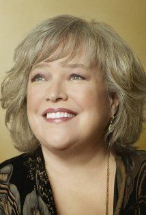 Kathy Bates ..... I am a huge fan of this incredible lady!