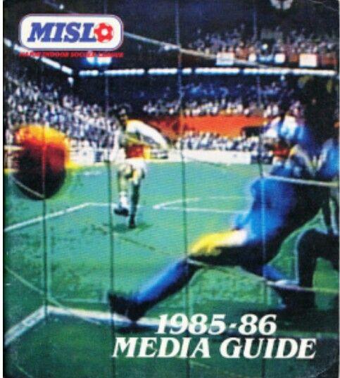 Misl Media Guide 85 86 Soccer League Indoor Soccer Soccer Field