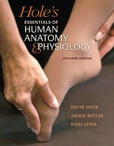 Hole\'s Essentials of Human Anatomy & Physiology, 11th Edition ...