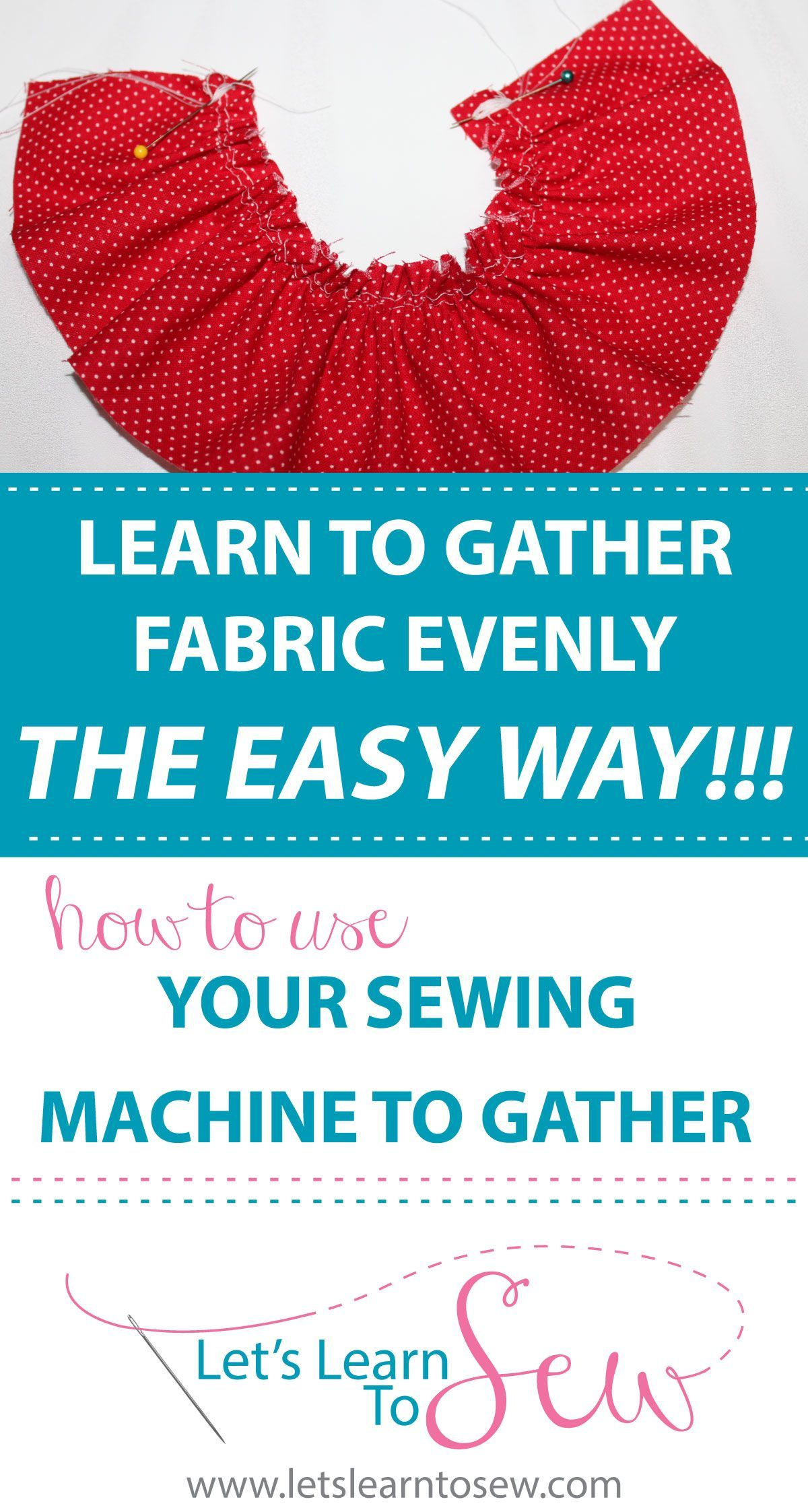 Gathering Fabric Is Really Simple On A Sewing Machine