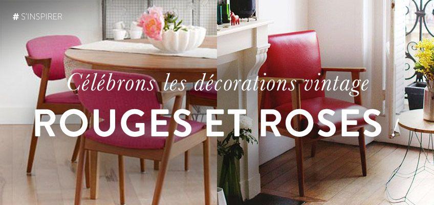 Célébrons les décorations vintage Rouges & Roses !