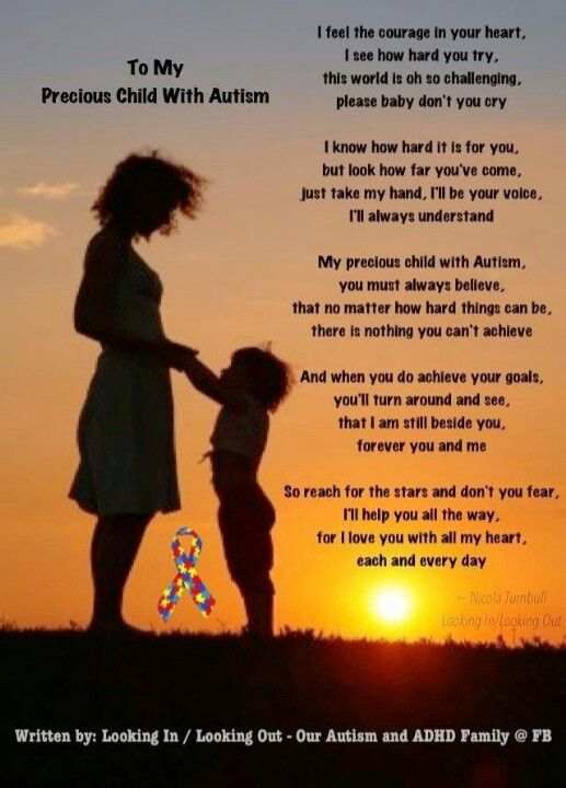 I Gave My Child Autism >> To My Precious Child With Autism Quotes Sayings Regarding Autism