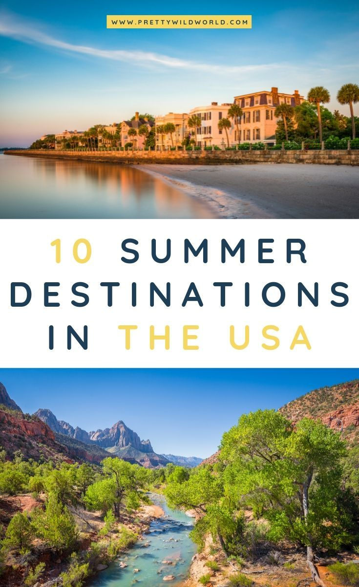 Summer In Usa Top 10 Best Summer Vacation Spots In The Us In 2020 Summer Travel Destinations Summer Travel Usa Summer Vacation Spots