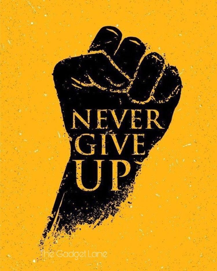 Pin By Arun Kumar On Motivational With Images Never Give Up Quotes Motivational Quotes Wallpaper Never Give Up