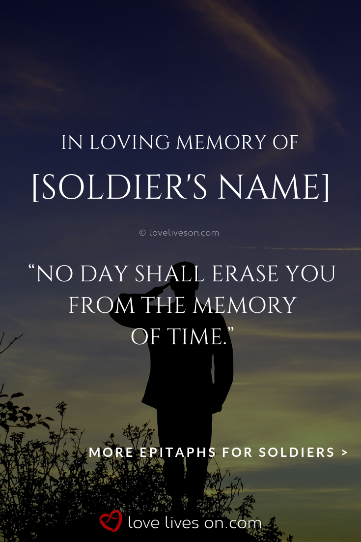 150 Best Epitaph Examples Bravery Quotes Soldier Quotes