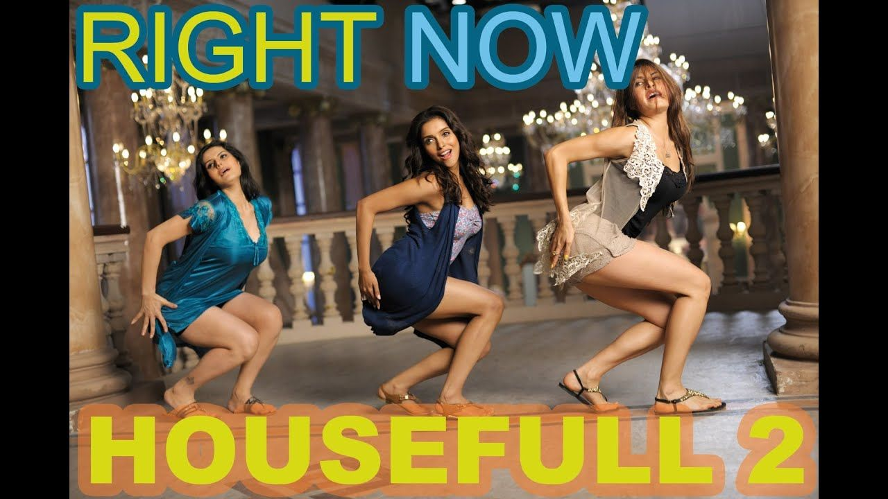 Right Now Now Full Video Song Housefull 2 Akshay Kumar John Abraham Subscribe For Latest Videos Http B Bollywood Music Videos Comedy Films Bollywood Music