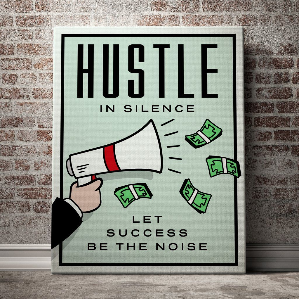 Hustle Hard Stay Humble Limited Edition Not Sold Anywhere Canvas Questions Call Us 1 855 876 5272 Canvas Wood Frame Business Office Decor Office Wall Art