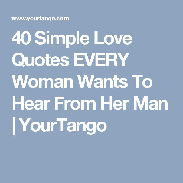 60 Simple Totally Romantic Ways To Tell Her You're MADLY In Love Delectable Simple Love Quotes For Her