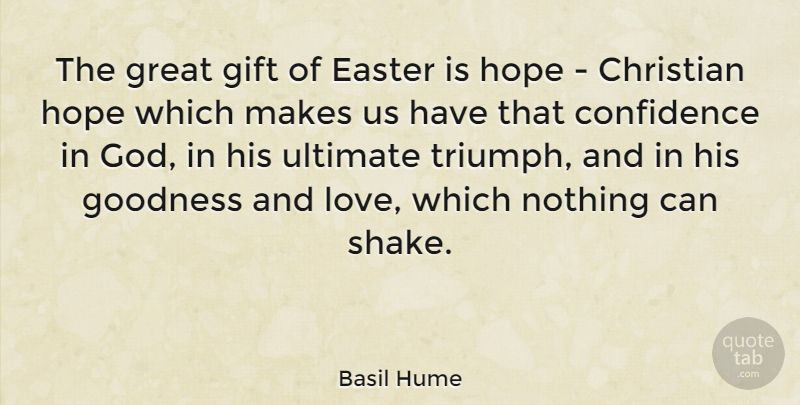 Basil hume the great gift of easter is hope christian hope basil hume the great gift of easter is hope christian hope which makes negle Image collections