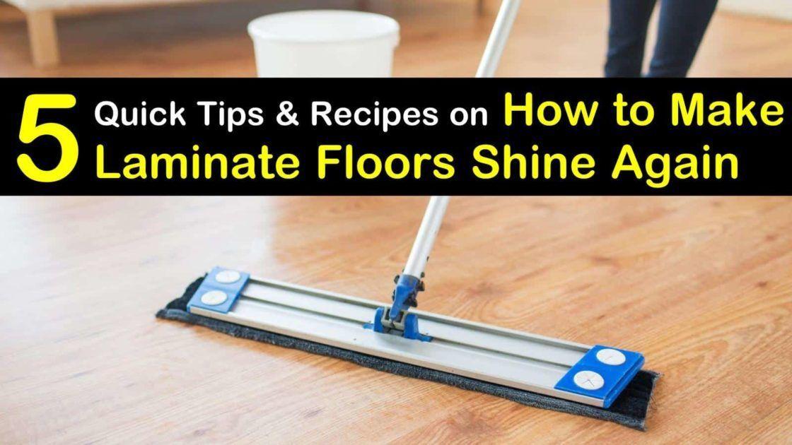 5 quick ways to make laminate floors shine in 2020