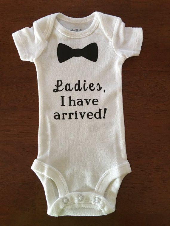 Baby Boy Bodysuit- Ladies, I Have Arrived | Boy onesie ...