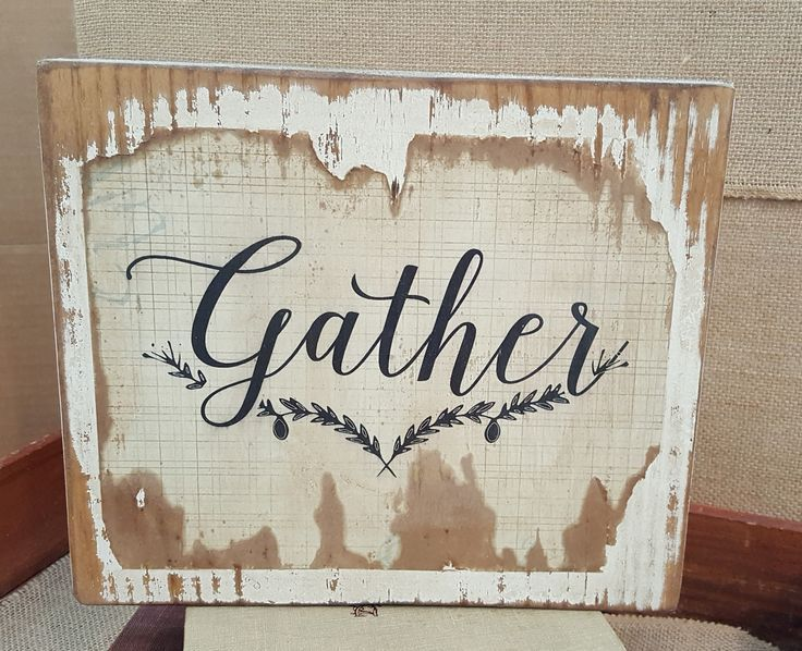 Wood Gather Sign, Home Decor wood sign, Farmhouse wood sign | Home ...