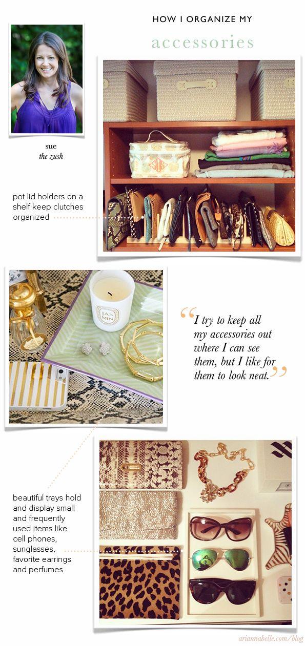 How Sue Organizes Her Accessories   Arianna Belle The blog ...