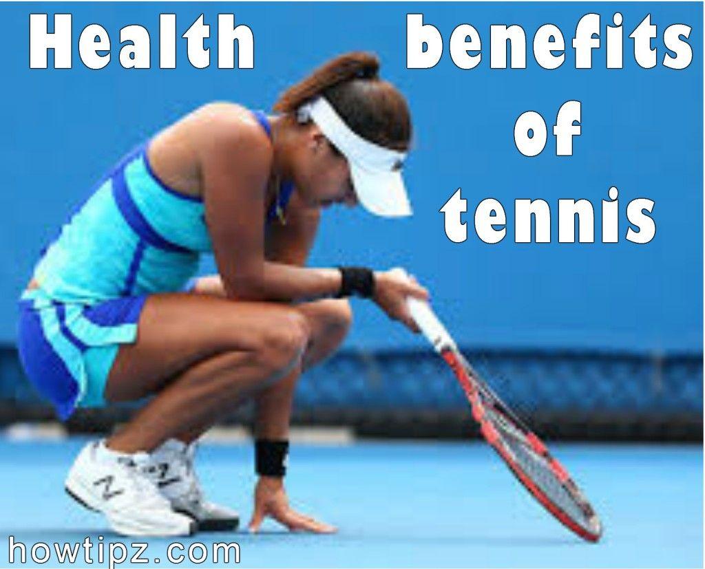 Health benefits of tennis HowTipz Health benefits