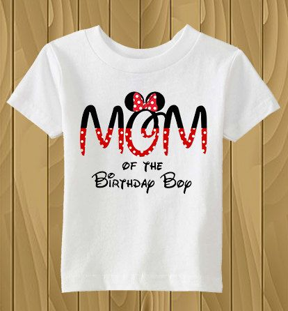 Tshirt Disney Mickey Mouse Ears Mom Of The Birthday Boy Shirt Personalized Party By CleanlyWheatGraphics On Etsy