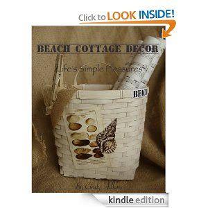 Beach Cottage Decor: Life's Simple Pleasures