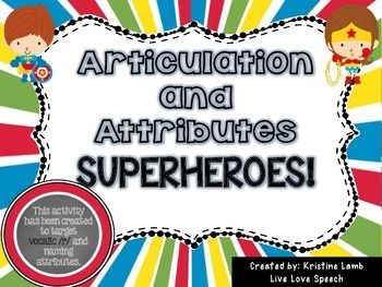 Vocalic R and Attributes Superheroes - This activity has been created to target Vocalic R AND naming attributes! That means this activity targets ARTICULATION and LANGUAGE! Perfect for your students in 1st, 2nd, 3rd, 4th, 5th to 6th grade. {first, second, third, fourth, fifth, sixth graders}