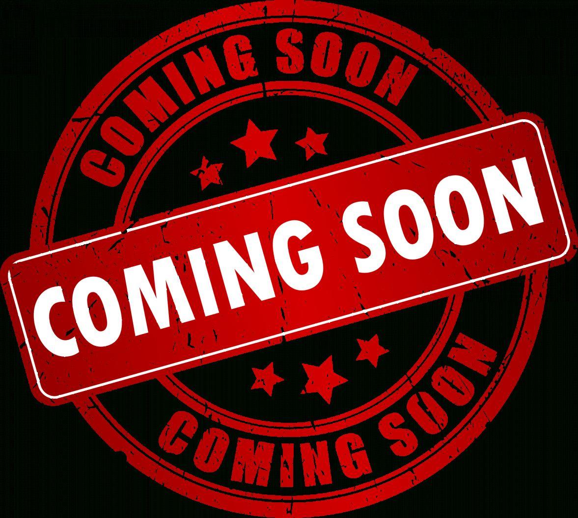 17+ Coming Soon Png Logo - - #comingsoonlogopnghd # ...