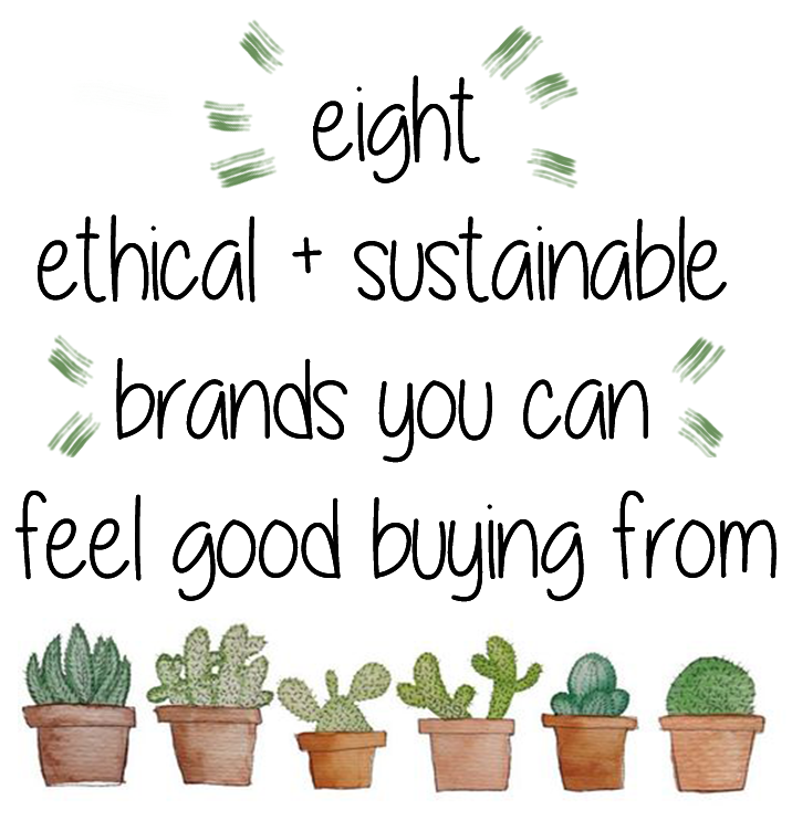 8 ethical and sustainable brands you can feel good buying from - American Apparel, ASOS Eco Edit, IX-Style, Mainline Basics, Patagonia and MORE.