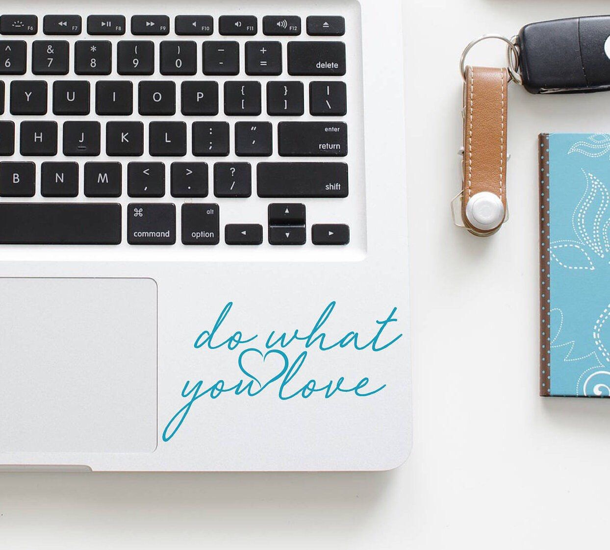 Do What You Love / Love Stickers / MacBook Air Decals