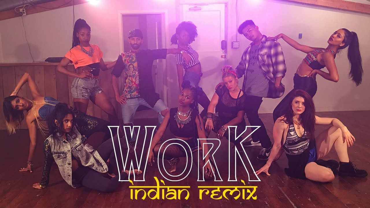 Rihanna - Work ft. Drake (Indian Dance Remix Video) - Chase Constantino