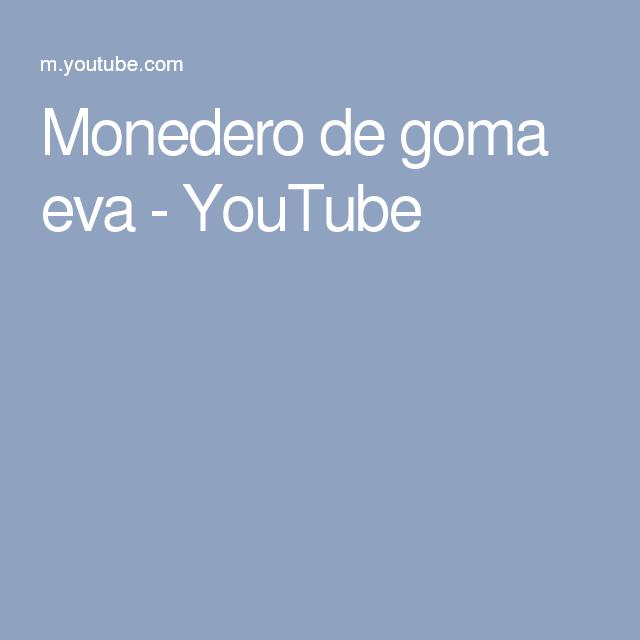Monedero de goma eva - YouTube