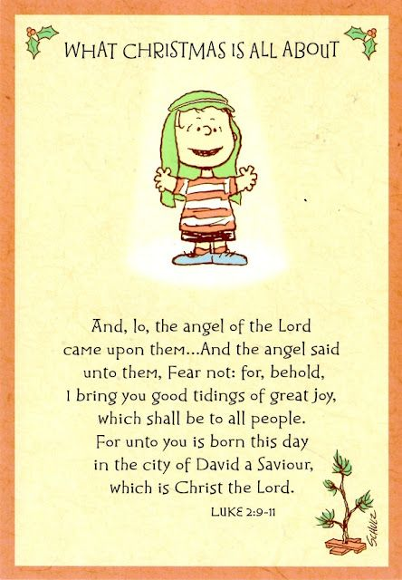Watch Charlie Brown Christmas.What Christmas Is All About My Favorite Words