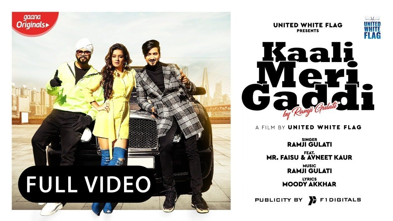 Kaali Meri Gaddi Full Video Ramji Gulati Ft Mr Faisu Avneet Kaur Lyrics Latest Song Lyrics Song Lyrics