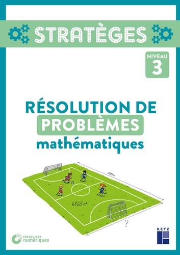 Résolution de problèmes mathématiques niveau 3 Grand