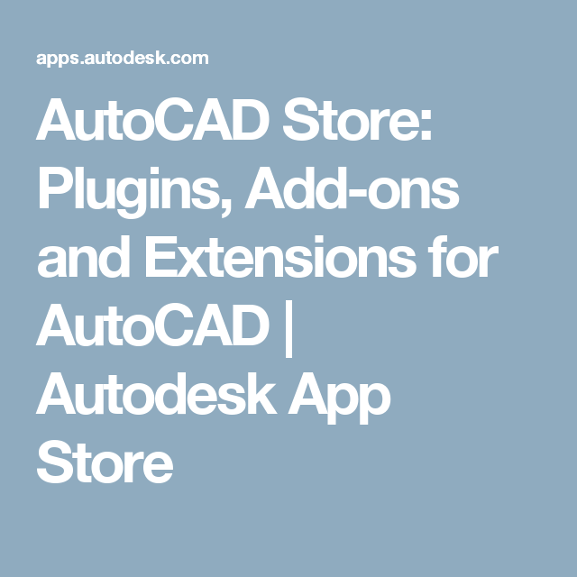AutoCAD Store Plugins, Addons and Extensions for AutoCAD